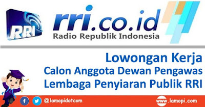 Lowongan Kerja Dewan Pengawas LPP RRI