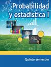 Probabilidad y estadística I Cuarto Semestre Telebachillerato 2021-2022