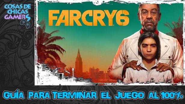 Guía Far Cry 6 para completar el juego al 100%