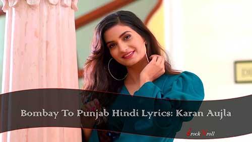 Bombay-To-Punjab-Hindi-Lyrics-Karan-Aujla