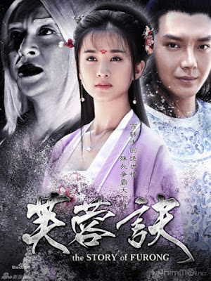 PHÙ DUNG QUYẾT The Story of Furong / Lotus will (2015)