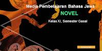 """Materi """"Novel"""" Bahasa Jawa, Kelas XI Semester Gasal"""