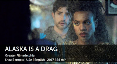 Alaska is a Drag screening at The Philadelphia Film Festival 2017
