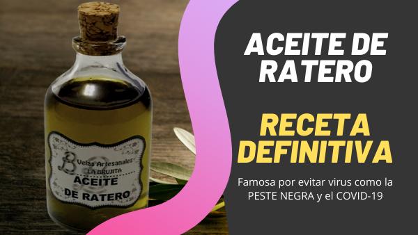 ▷ Aceite de ratero receta