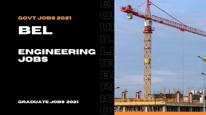 BEL Recruitment 2021-Engineering Jobs 2021