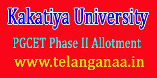 Kakatiya University KU PGCET Phase II Allotment Order Download 2016