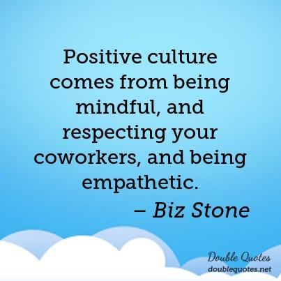 Positive culture comes from being mindful