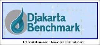 Lowongan Kerja Djakarta Benchmark Sukabumi