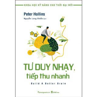 Tư Duy Nhạy, Tiếp Thu Nhanh (Tủ Sách Khoa Học Kỹ Năng Cho Thời Đại Mới) ebook PDF-EPUB-AWZ3-PRC-MOBI