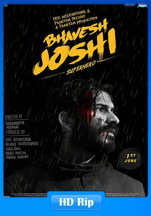 Bhavesh Joshi Superhero 2018 720p Hindi HDRip x264 | 480p 300MB | 100MB HEVC