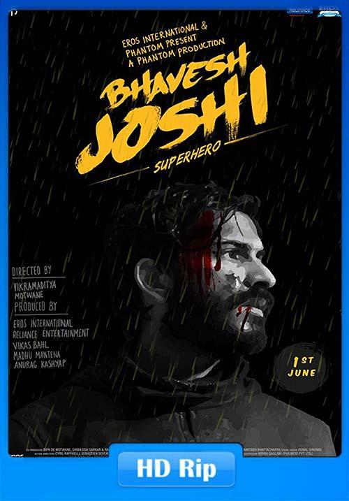 Bhavesh Joshi Superhero 2018 720p Hindi HDRip x264   480p 300MB   100MB HEVC