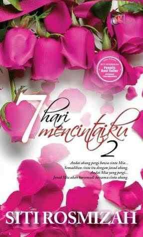 Novel 7 Hari Mencintaiku 2 Karya Siti Rosmizah PDF