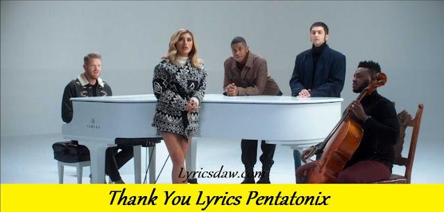 Thank You Lyrics Pentatonix (We Need a Little Christmas)