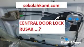 cara memperbaiki door lock pintu mobil