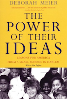 The Power of Their Ideas: Lessons for America by Deborah Meierfrom a Small School in Harlem