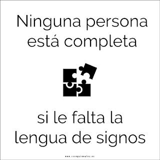 Ninguna persona está completa si le falta la lengua de signos