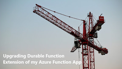 Upgrading Durable Function Extension of my Azure Function App