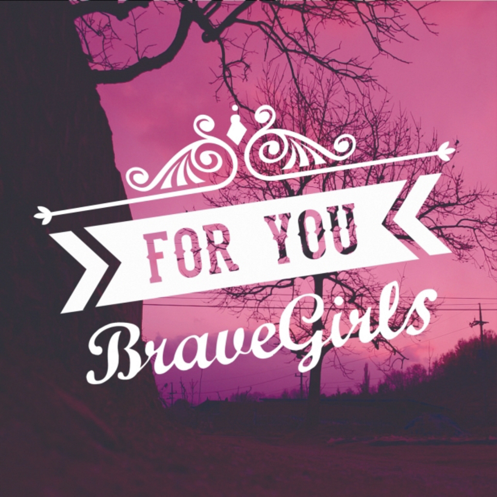 [Single] Brave Girls – For You