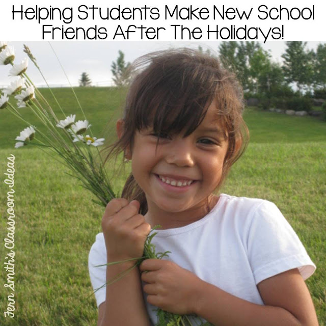 Helping Students Make New School Friends After The Holidays! By Fern Smith of Fern Smith's Classroom Ideas.