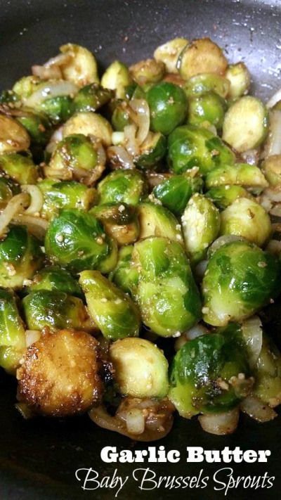 Garlic Butter Baby Brussels Sprouts #recipes #vegetable #vegetablerecipes #food #foodporn #healthy #yummy #instafood #foodie #delicious #dinner #breakfast #dessert #lunch #vegan #cake #eatclean #homemade #diet #healthyfood #cleaneating #foodstagram