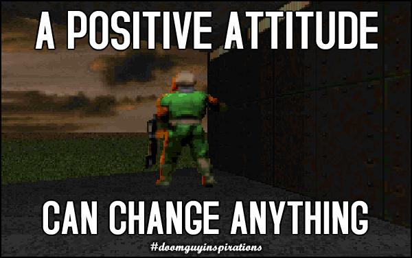 Uma atitude positiva pode mudar tudo.