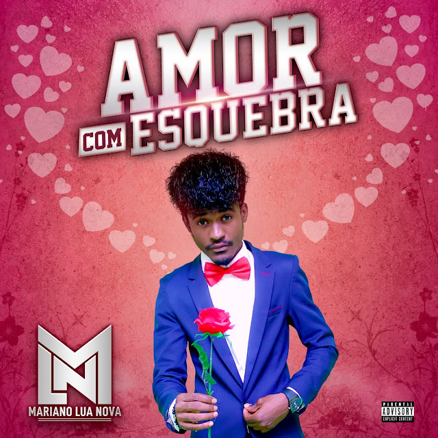 Mariano Lua Nova - Amor Com EsQuebra