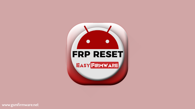 Easy Samsung FRP Tools V2.7 2021 By Easy-Team