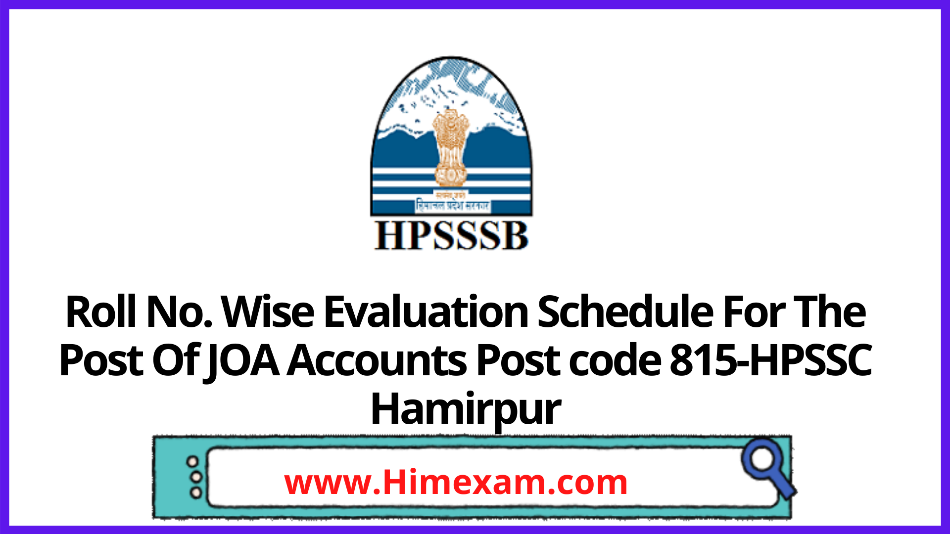 Roll No. Wise Evaluation Schedule For The Post Of JOA Accounts Post code 815-HPSSC Hamirpur