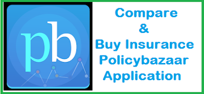 Compare Buy Insurance- Policybazaar Application
