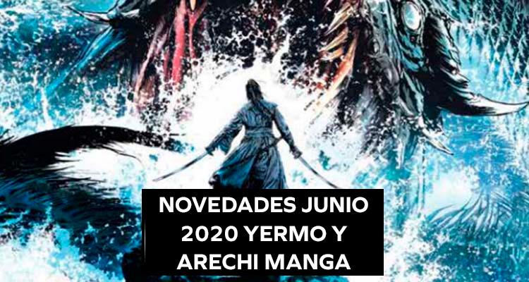 Yermo Ediciones + Arechi Manga: Novedades Junio 2020