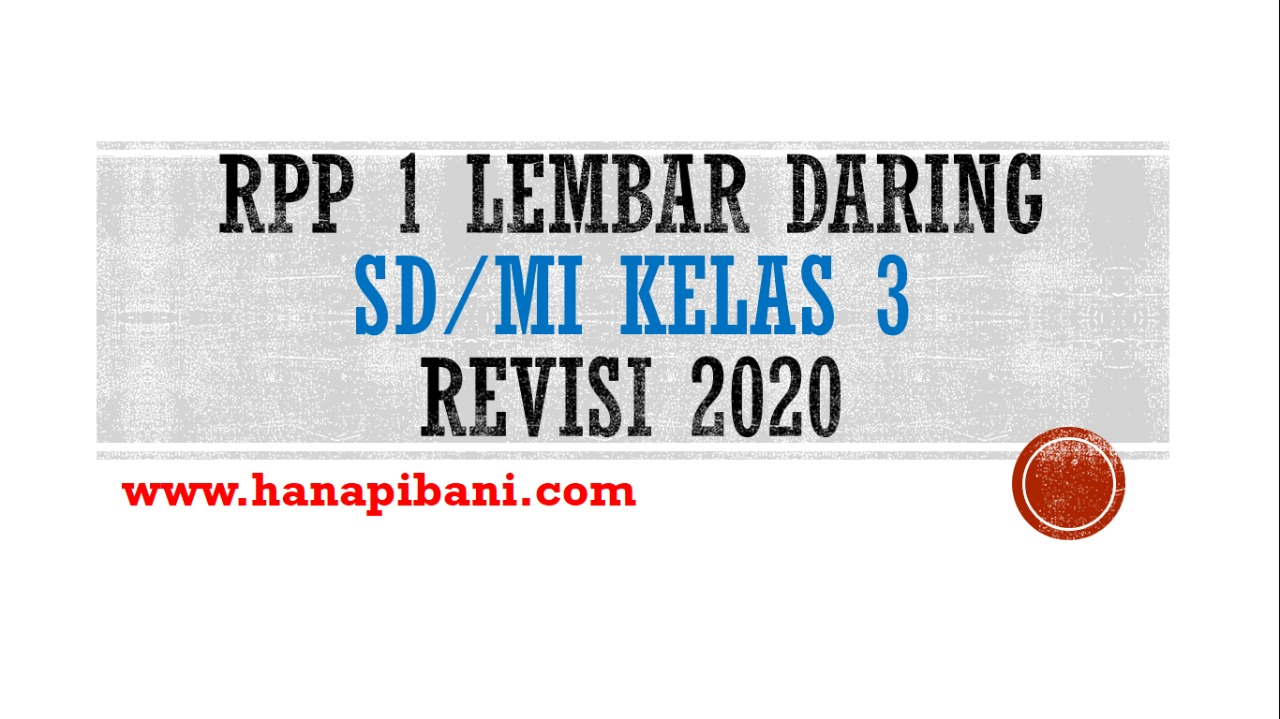 Rpp 1 Lembar Daring Sd Mi Kelas 3 Revisi 2020