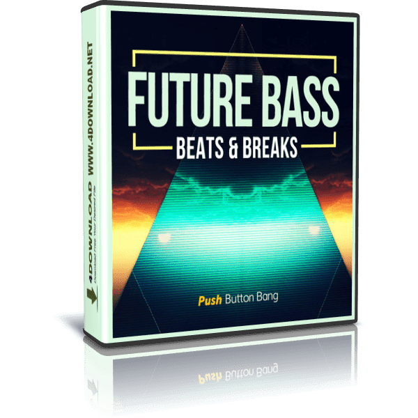 Download Push Button Bang - Future Bass: Beats & Breaks