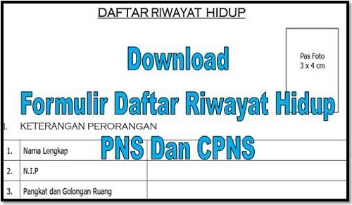 Download Formulir Daftar Riwayat Hidup PNS Dan CPNS