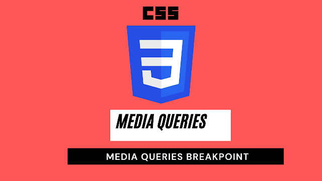 what is media queries?media query breakpoints