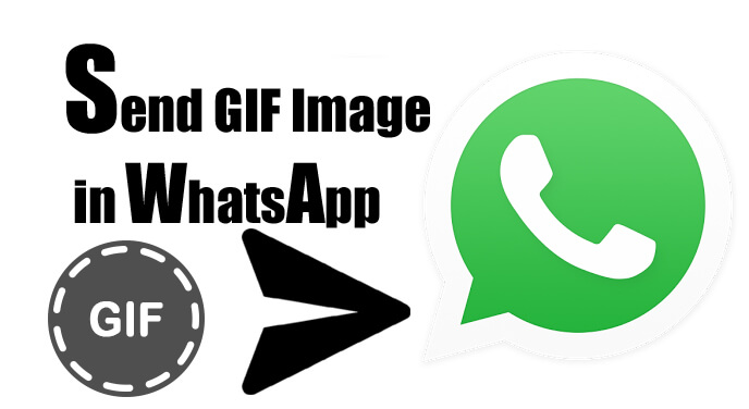 how+to+send+gif+image+in+whatsapp