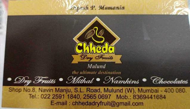 Chheda dry fruits mulund west