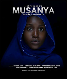 Coming Soon! North Alone's 'MUSANYA' Dir. By Kingsford Ani