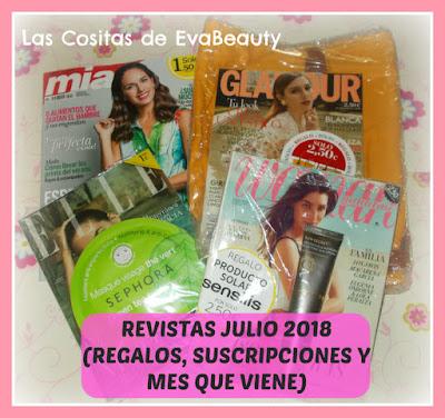 Revistas julio 2018 (regalos, suscripciones y mes que viene)