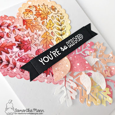 You're So Kind Card by Samantha Mann for Newton's Nook Designs, Distress Inks, Die Cutting, Cards, Leaves, Card Making, Watercolor, Autumn #newtonsnook #newtonsnookdesigns #diecutting #cardmaking #autumn #fallleaves #fallcard