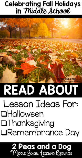 Ideas for celebrating Halloween, Thanksgiving and Remembrance Day in the middle school classroom.