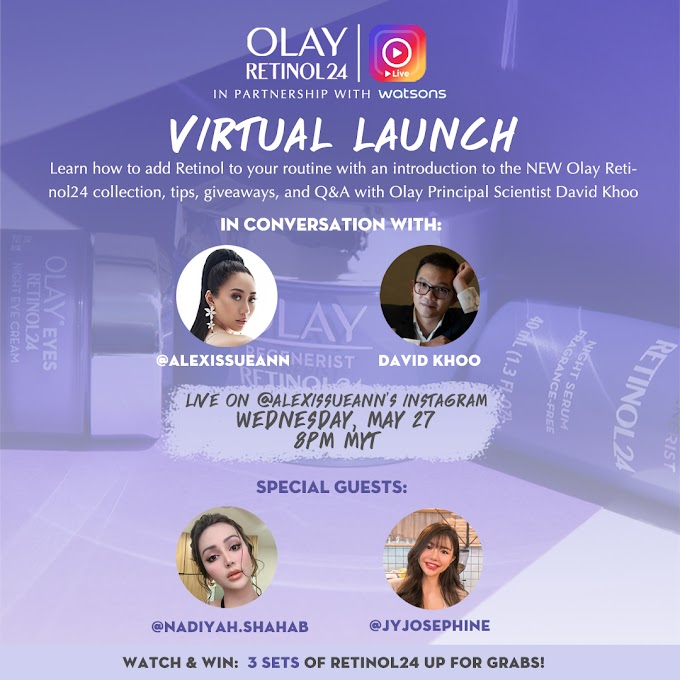 OLAY CELEBRATES THE LAUNCH OF OLAY RETINOL24  WITH ITS FIRST VIRTUAL EVENT