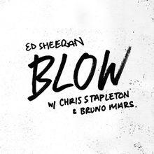 Lirik dan Terjemahan Ed Sheeran - Blow