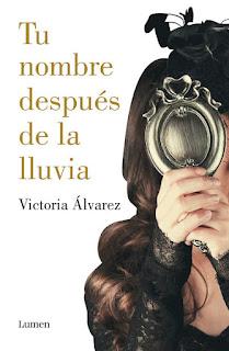 Tu nombre después de la lluvia 1, Victoria Álvarez