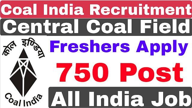 Central Coal Field ( CCL) Coal India Recruitment 2019 | CCL Recruitment 2019
