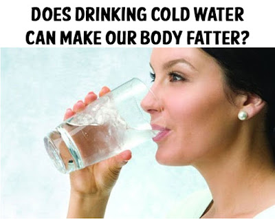 cold water can make our body fatter