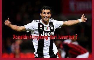 Ronaldo Hengkang dari Juventus