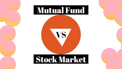 Stock Market Vs Mutual Funds in Hindi