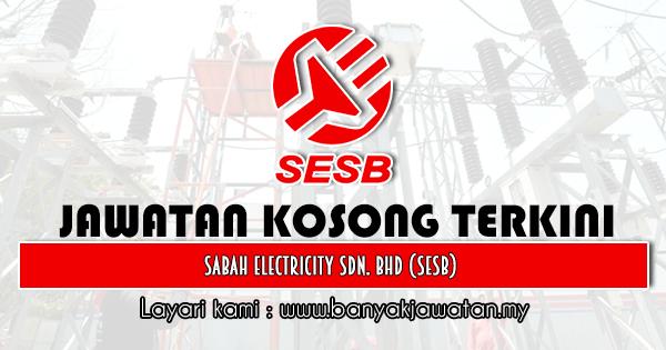 Jawatan Kosong 2020 di Sabah Electricity Sdn. Bhd (SESB)
