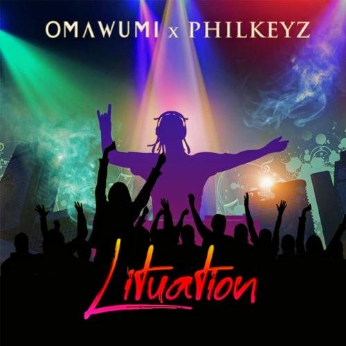 Music: Omawumi ft Philkeyz-Lituation