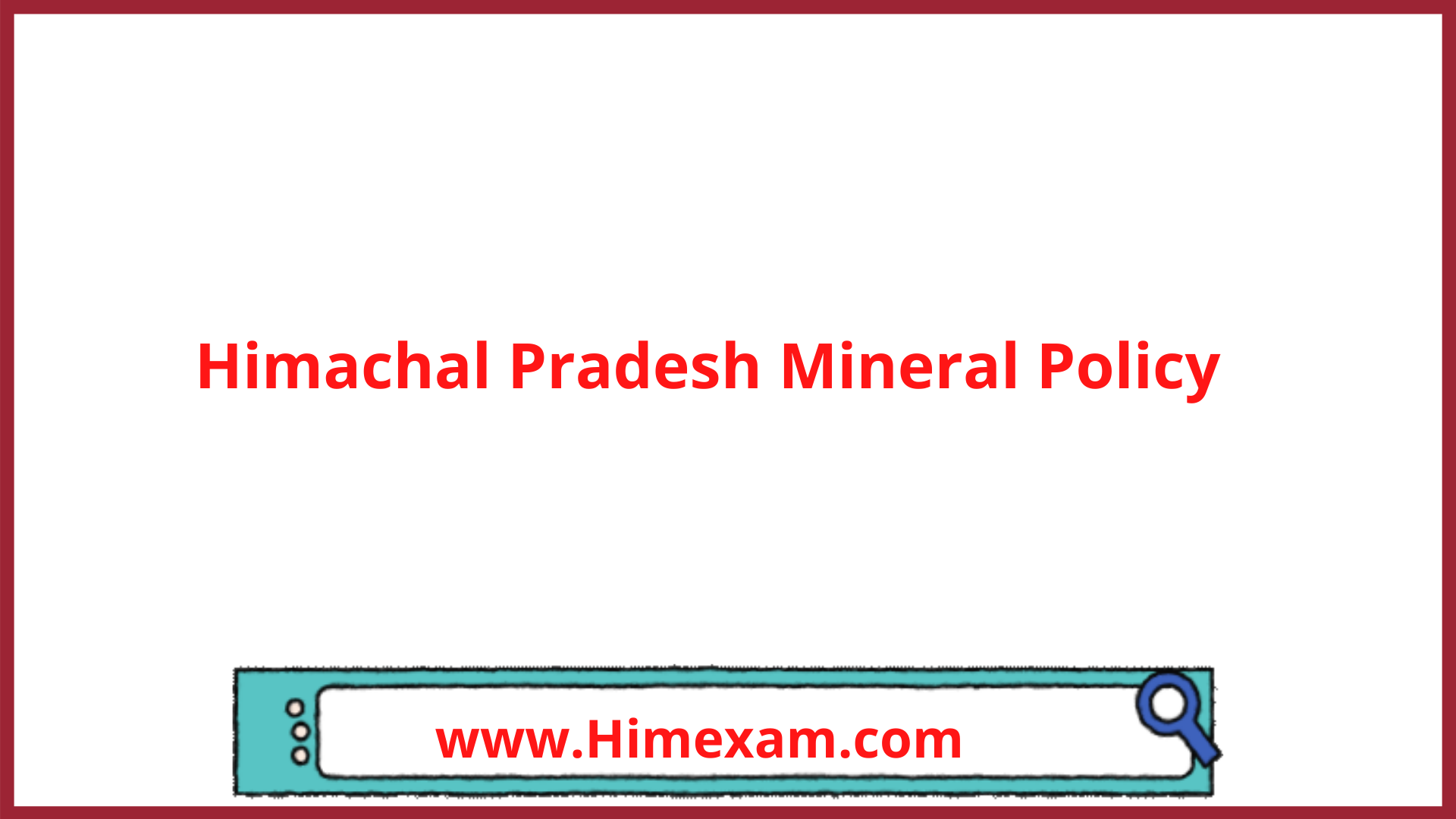 Himachal Pradesh Mineral Policy
